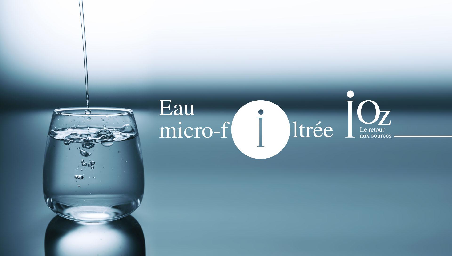 Nous décourvrir : le concept de l'eau micro-filtrée